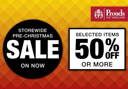 Prouds Storewide Pre-Christmas Sale