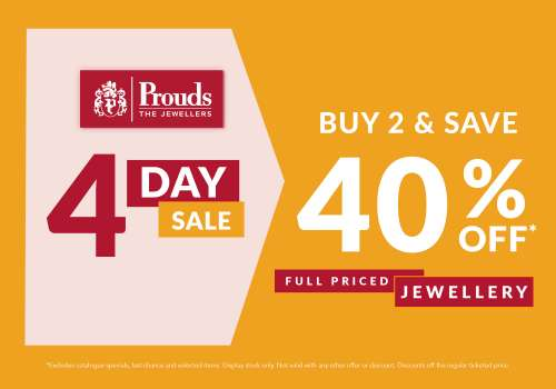 Prouds 4 Day Sale On Now!