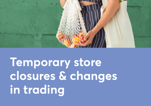 Temporary store closures and changes in trading